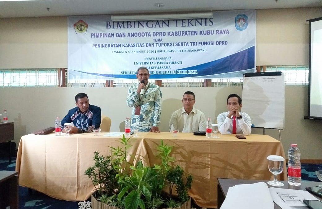 UPB : Orientasi dan Pedalaman Tugas Pimpinan dan Anggota DPRD Kabupaten Kubu Raya